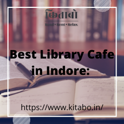 Best Library Cafe in Indore: Kitabo.in