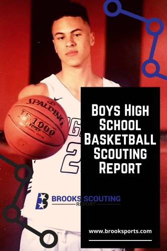 Boys High School Basketball Scouting Report Brooks Scouting