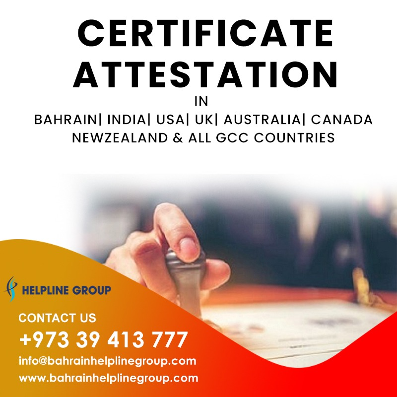 How can i get certificate attestation in Bahrain