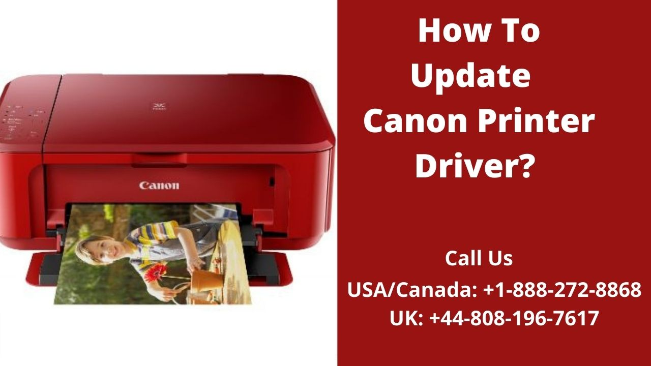 How To Update Canon Printer Driver? Call 8081967617