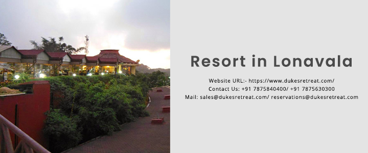 Book for a safe and comfort stay at a luxury resort in Lonavala.