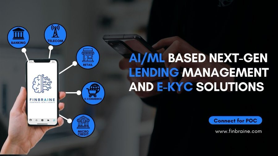 FinBraine AI and ML Based Intelligent KYC and Lending Solutions