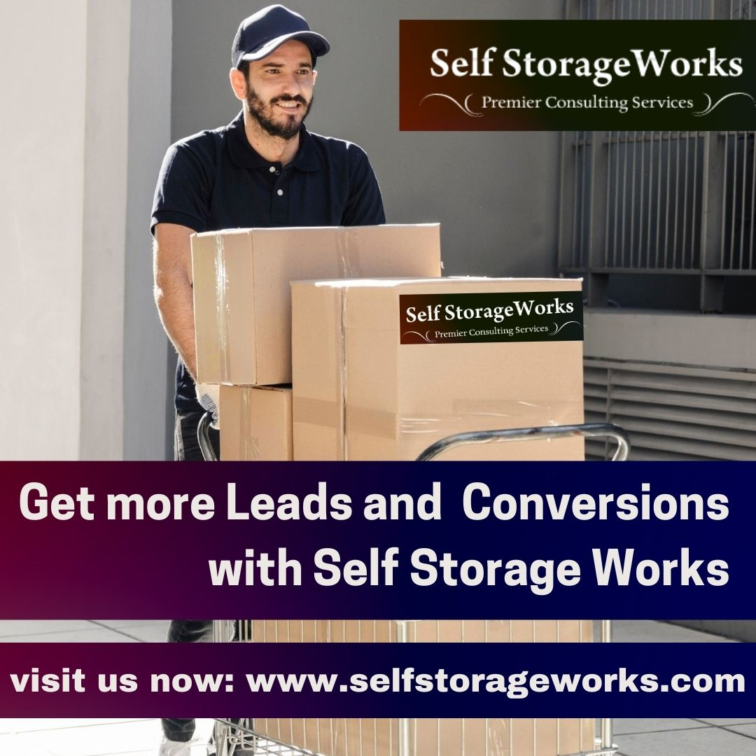 Get more Leads and Conversions with Self Storage Works