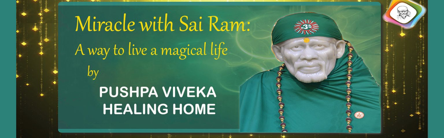 Miracle with Sai Ram Workshop PVHH