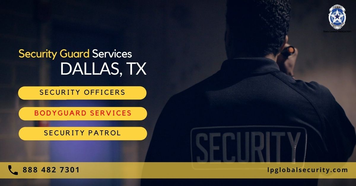 Security Guard Services in Dallas Texas Professional Security