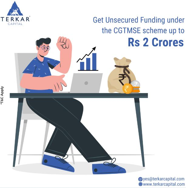 Unsecured funding under CGTMSE scheme