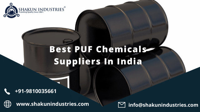 Best PUF Chemicals Suppliers In India