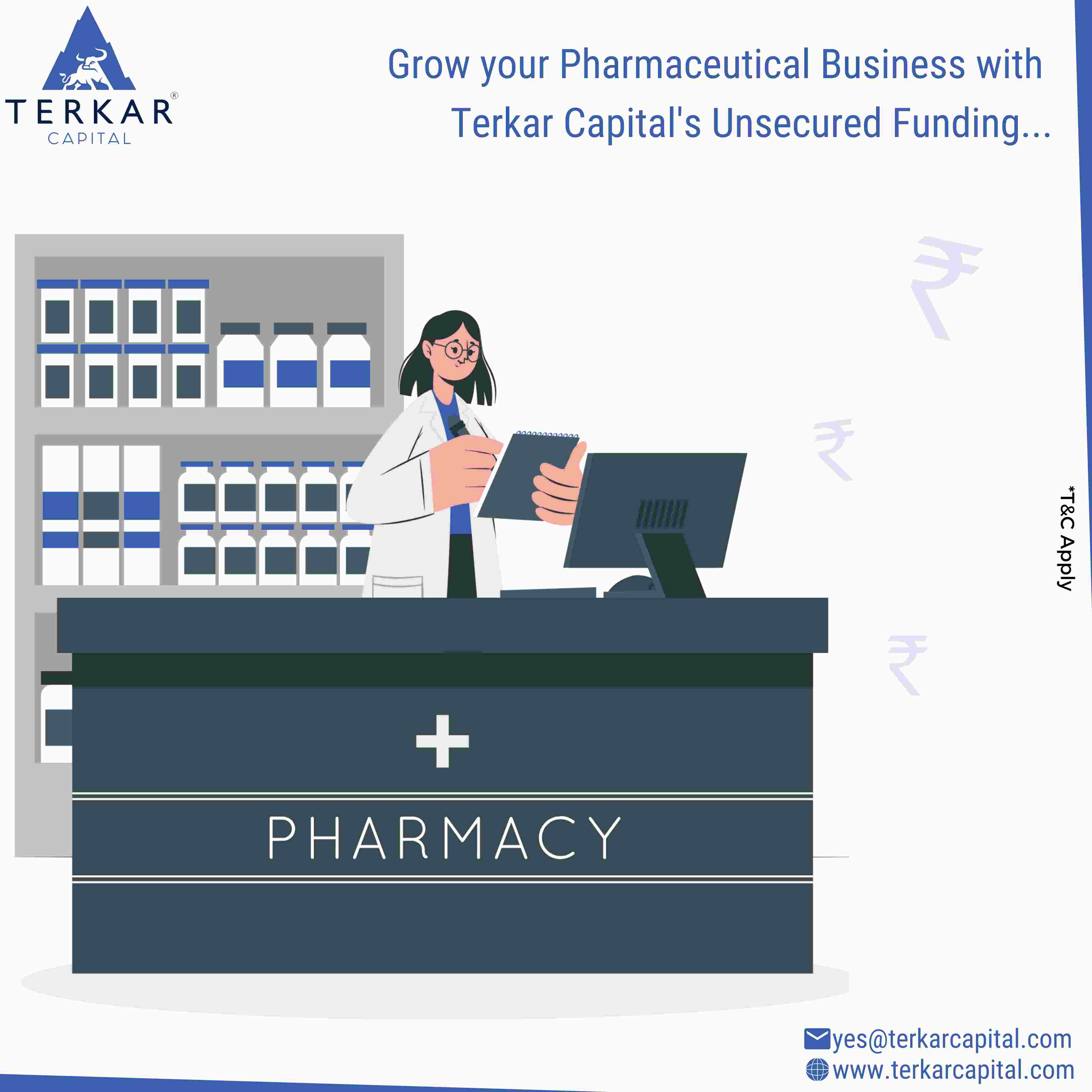 Unsecured funding for Pharmaceutical Business