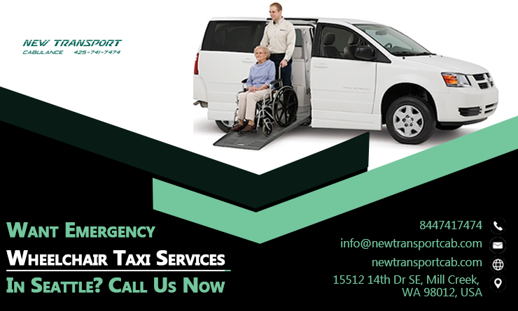 Want Emergency Wheelchair Taxi Services In Seattle? Call Us Now