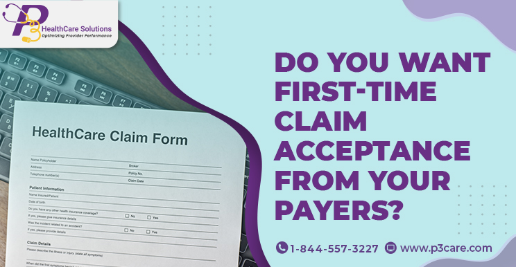 Do You Want FirstTime Claim Acceptance from Your Payers?