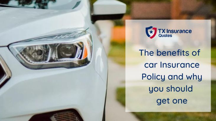 The benefits of car Insurance Policy and why you should get one