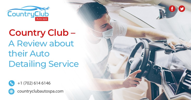 Country Club A Review about their Auto Detailing Service