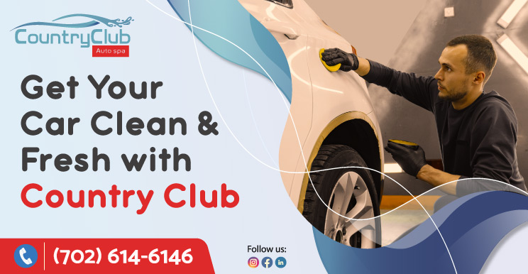 Get Your Car Clean Fresh with Country Club