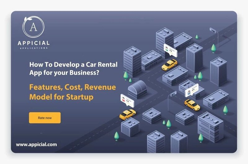 How To Develop a Car Rental App For Your Business