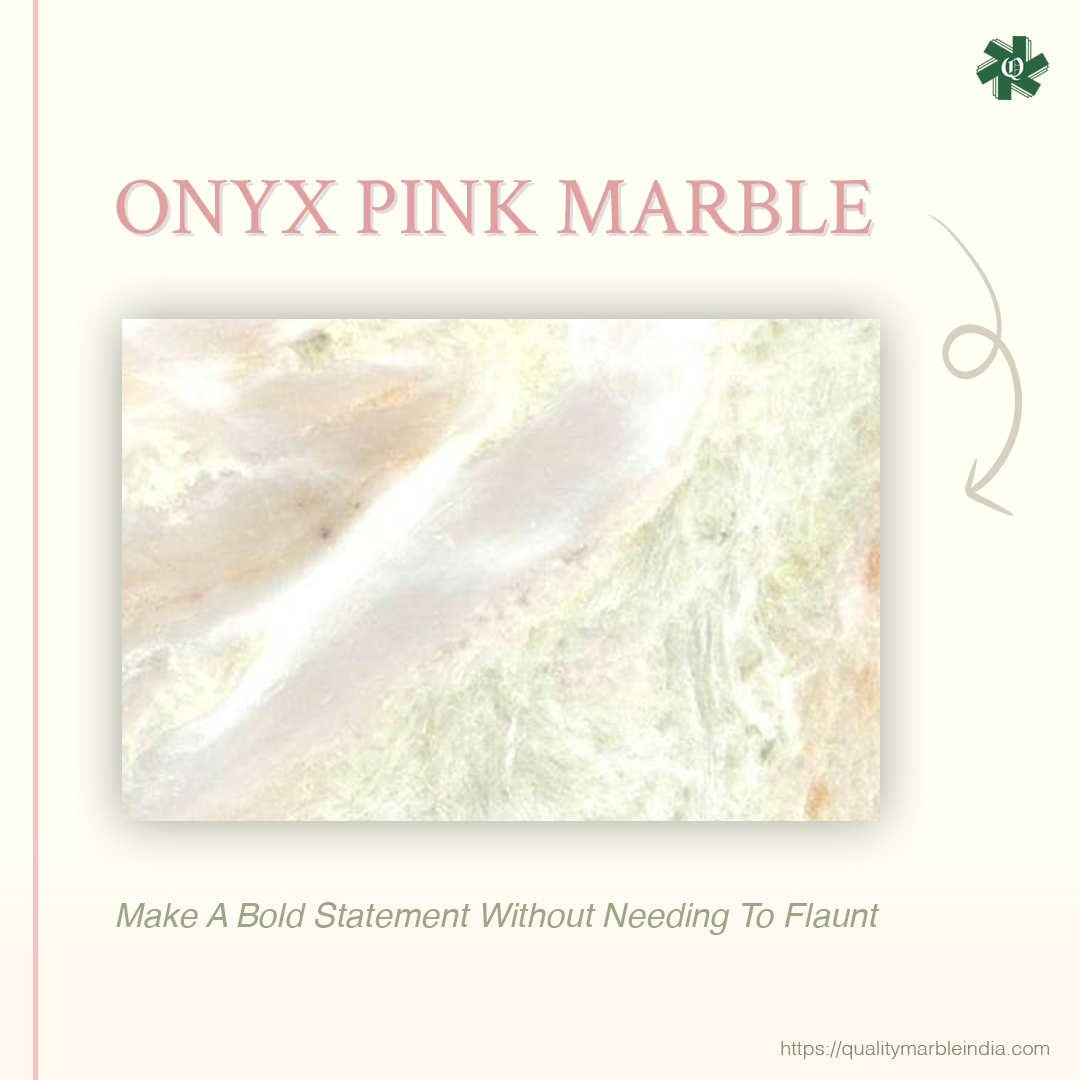 Onyx Pink Marble For Classic Contemporary Spaces