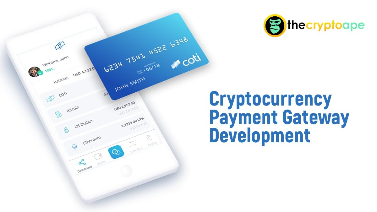 Start your Cryptocurrency payment gateway development