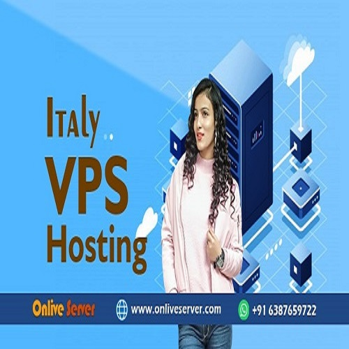 Book Your Italy VPS Server by Onlive Server PVT Limited