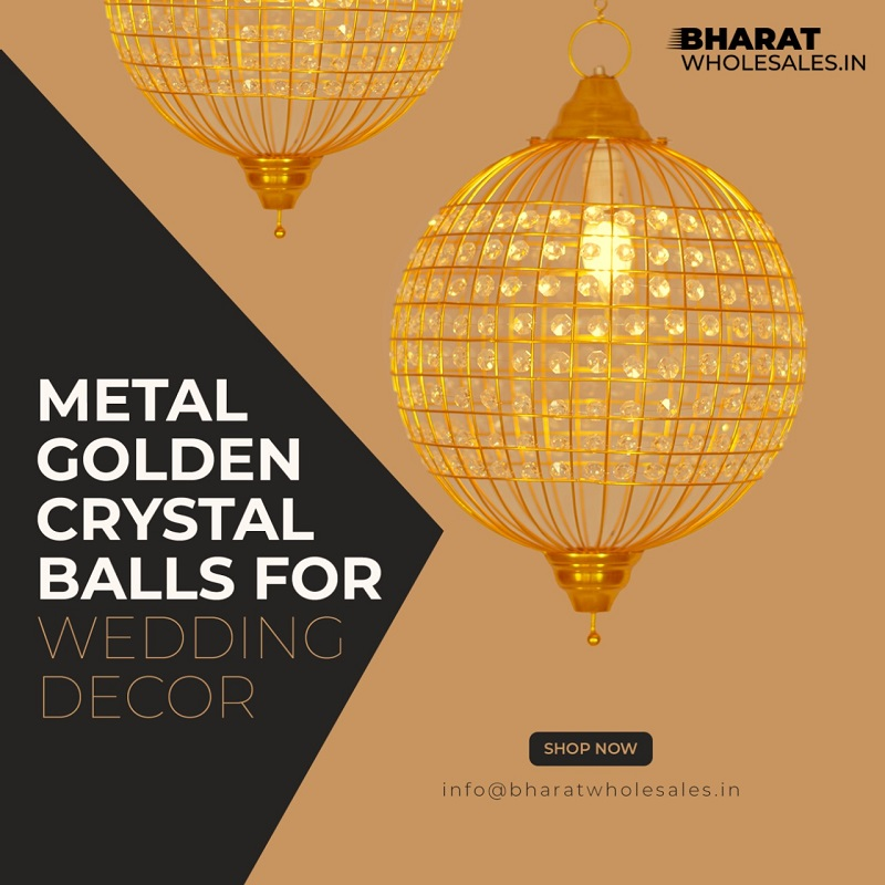 Crystal Balls with Latest Design at Bharat Wholesales