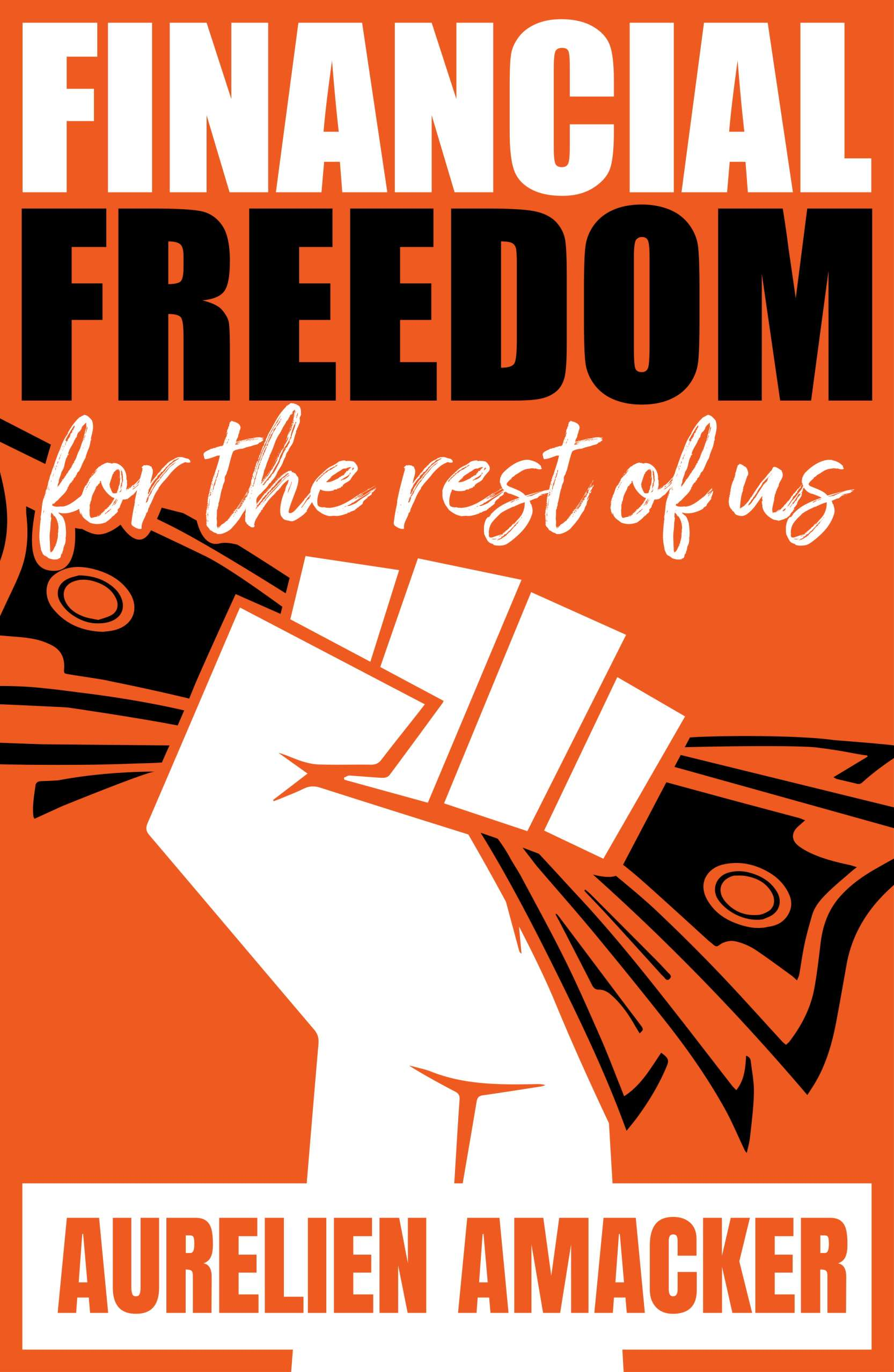 Financial Freedom For the Rest of Us Free Book