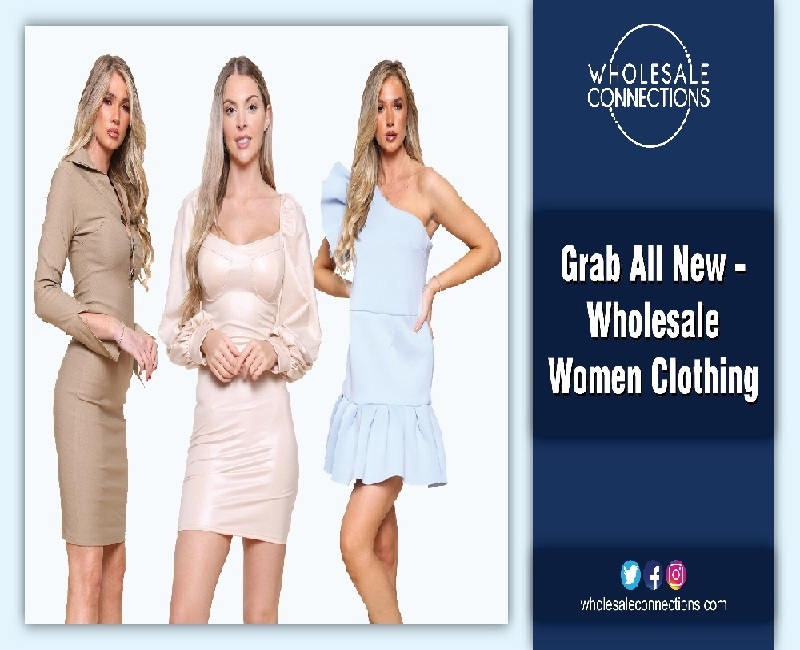 Grab All New Wholesale Women Clothing