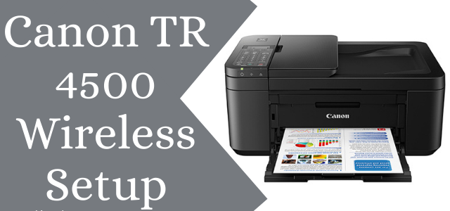 How to setup Canon tr4500
