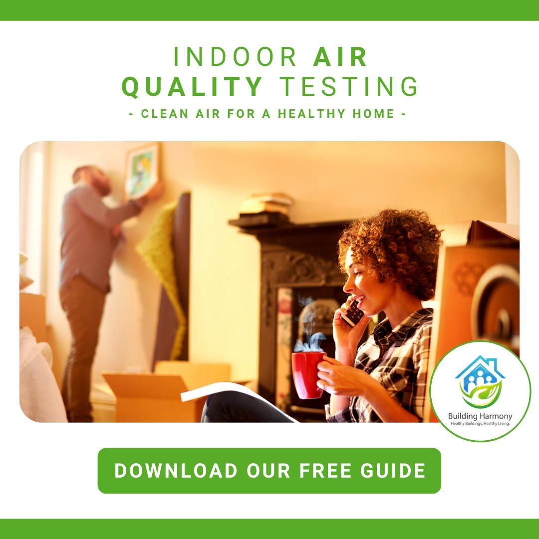 Indoor air quality test can help you identify potential pollutants