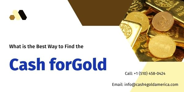 Reach Cash for Gold America if You Are Looking for Buy Gold Near Me