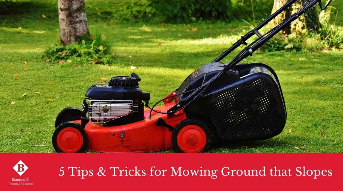 5 Tips and Tricks for Mowing Sloped Ground Diamond B Tractors Equipment