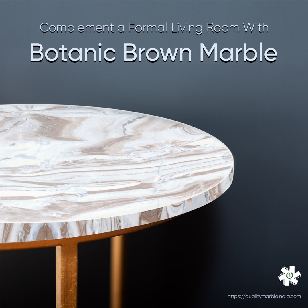 Add An Air Of Luxury With Botanic Brown Marble
