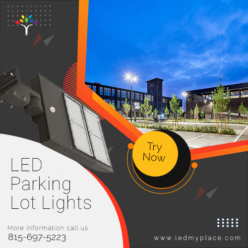 Buy LED Parking Lot Lights to reduced energy consumption