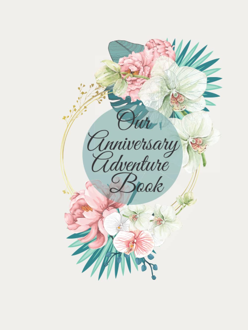 Couples Anniversary Adventures Book from 1st to 60th anniversary100 Desing ...
