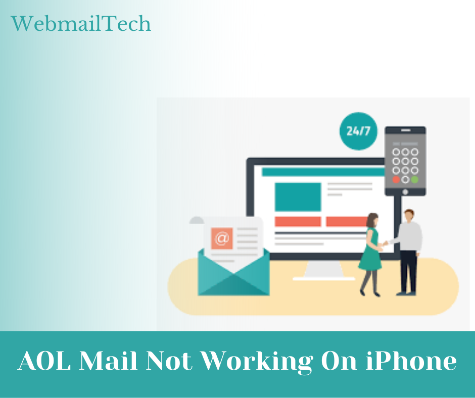 Learn Ways to solve AOL Mail Not Working On iPhone