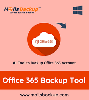 Office 365 Backup Tool to Take Backup of Office 365 Emails to PC