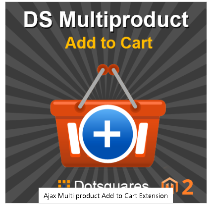 Order the Ajax Multi Product Add to Cart Magento 2 Extension