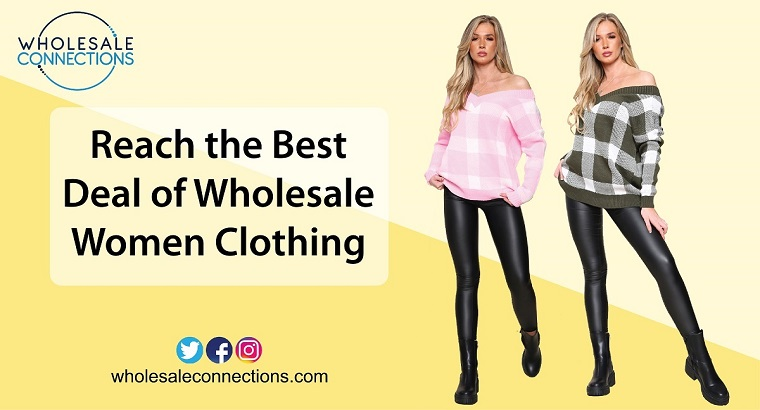 Reach the Best Deal of Wholesale Women Clothing