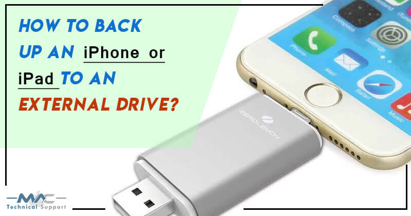 Back up an iPhone or iPad to an External Drive