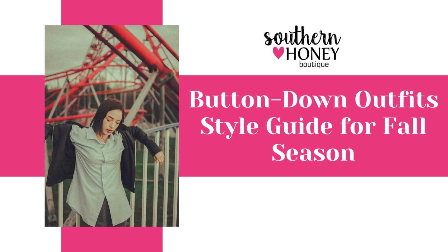 ButtonDown Outfits Style Guide for Fall Season