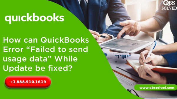 How can QuickBooks Error Failed to send usage data While Update be fixed
