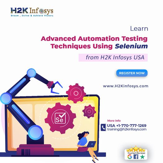 Learn Advanced Automation Testing Techniques Using Selenium from H2K Infosy...