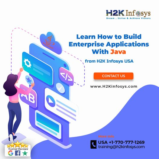 Learn How to Build Enterprise Applications with Java from H2K Infosys USA
