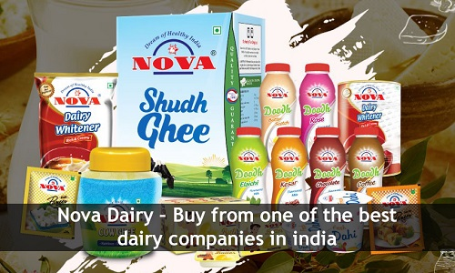 Nova Dairy Buy from one of the best dairy companies in india