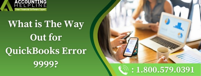 Quick and easy troubleshooting guide for QuickBooks Error 9999
