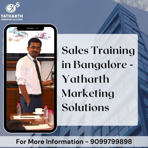 Sales Training in Bangalore Yatharth Marketing Solutions