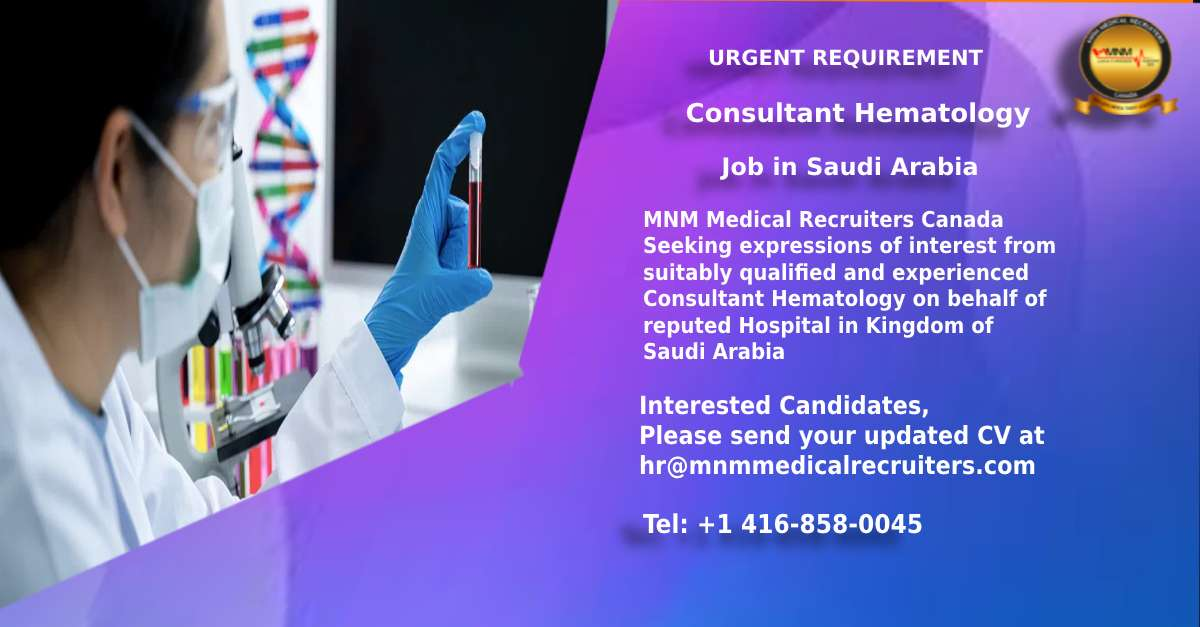 Apply for Urgent Job Opening of Consultant Hematology