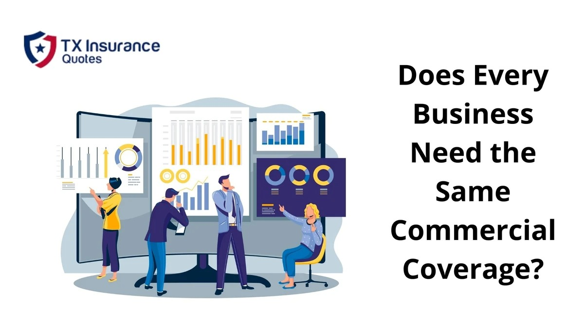 Does Every Small Business Need the Same Commercial Coverage