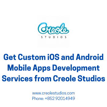 Get Custom iOS and Android Mobile Apps Development Services from Creole Stu...