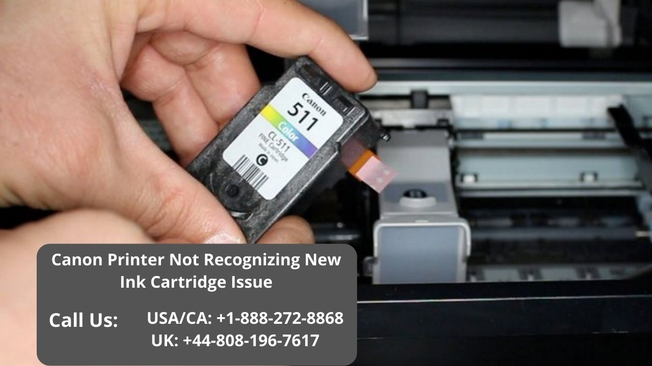 How To Fix Canon Printer Not Recognizing New Ink Cartridge Issue? Call 8882...