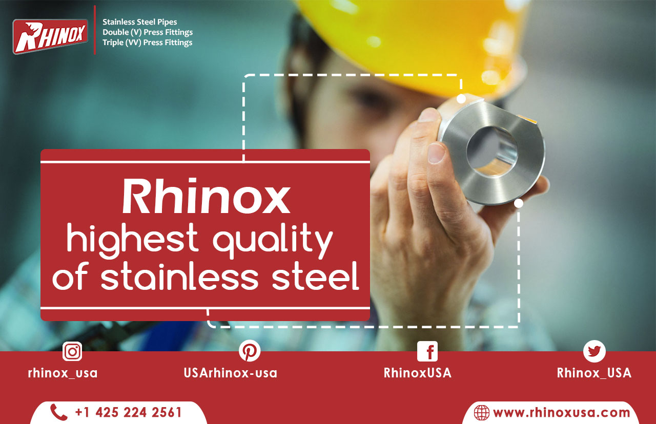 Rhinox highest quality manufacturer of stainless steel